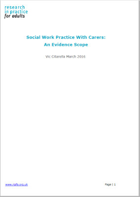 Download Social work with carers: evidence scope